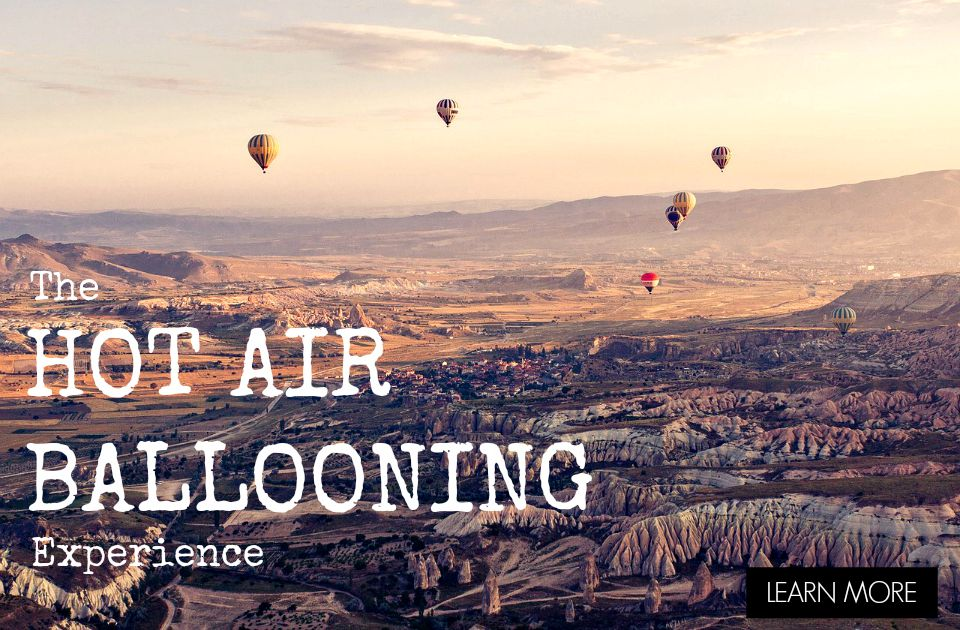 The Hot Air Ballooning Experience