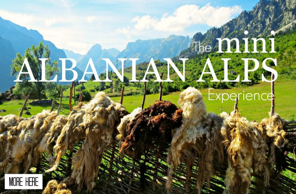 The Mini Albanian Alps Experience