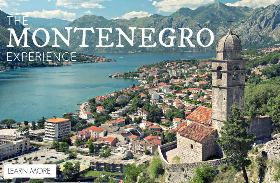 The Montenegro Experience