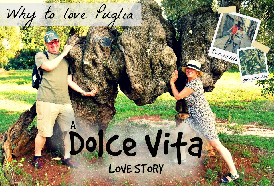 Why To Love Puglia: A Dolce Vita Story