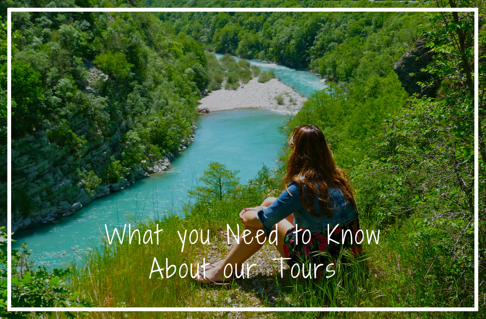 What you Need to Know About our Tours