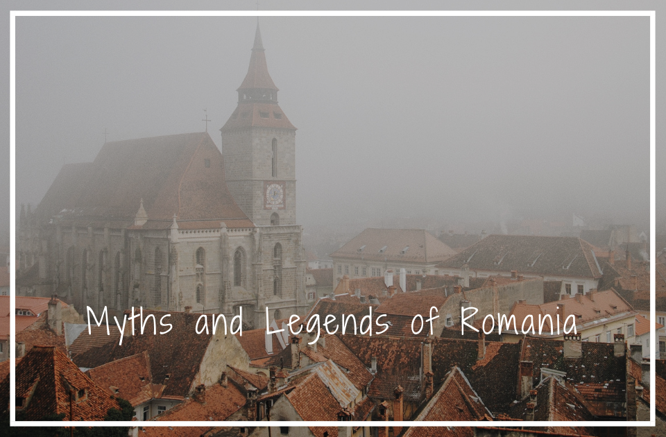 Myths and Legends of Romania