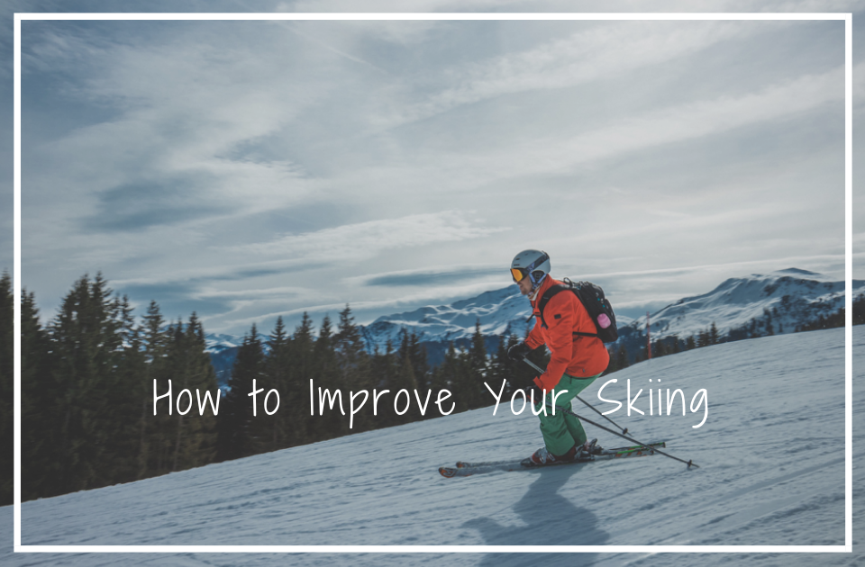 How to Improve Your Skiing