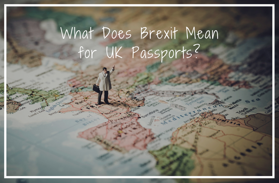 What Does Brexit Mean for UK Passports?