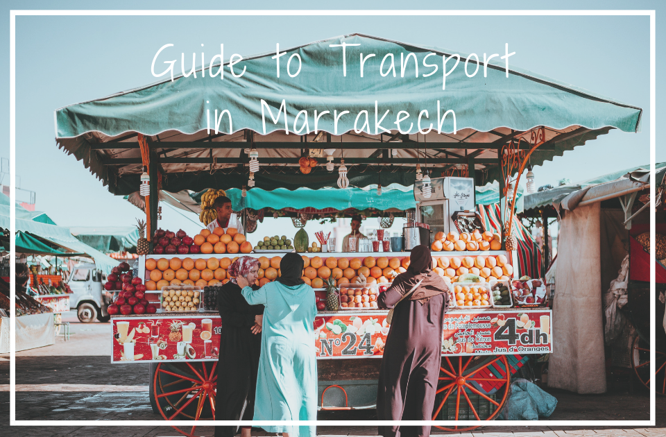 Guide to Transport in Marrakech