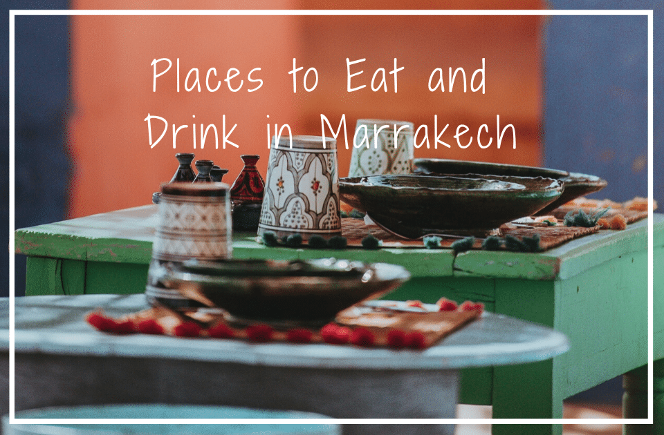 Places to eat and drink in Marrakech