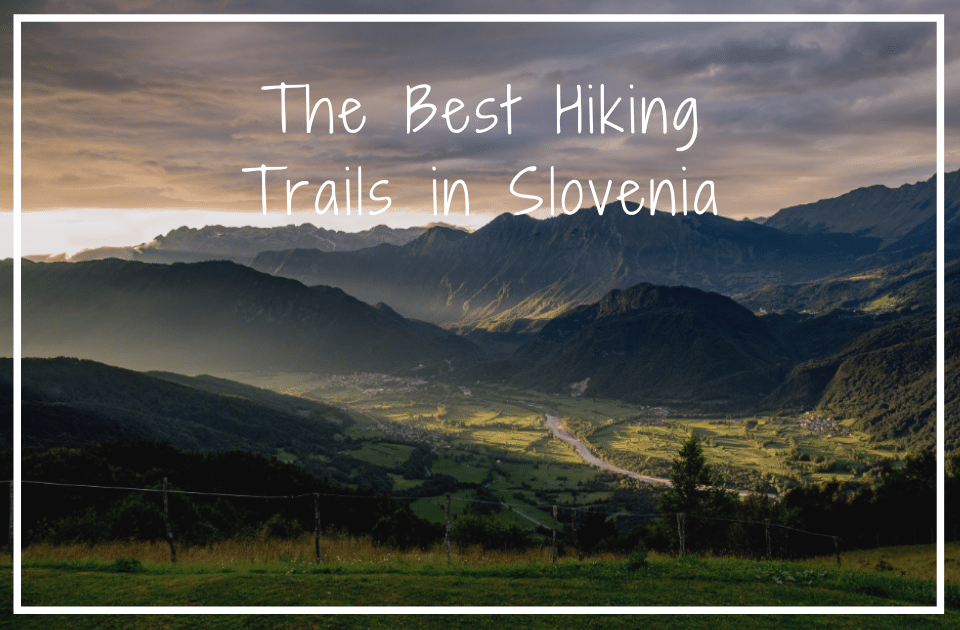 Hiking trails in Slovenia